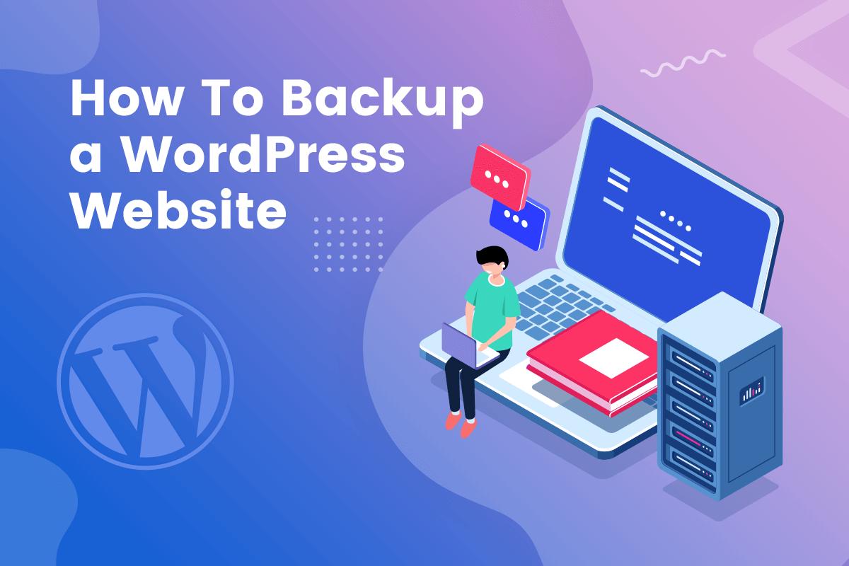 How to backup a WordPress Website