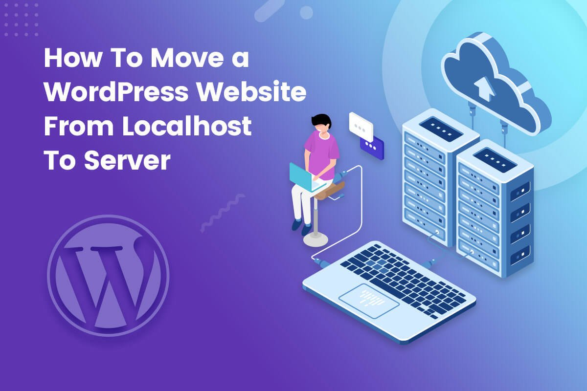 How to move a WordPress website from localhost to server