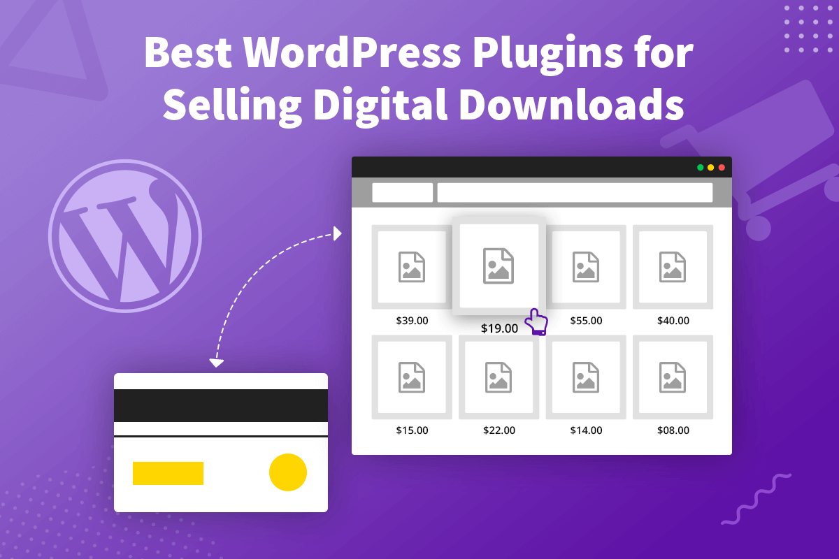 Best WordPress Plugins for Selling Digital Downloads