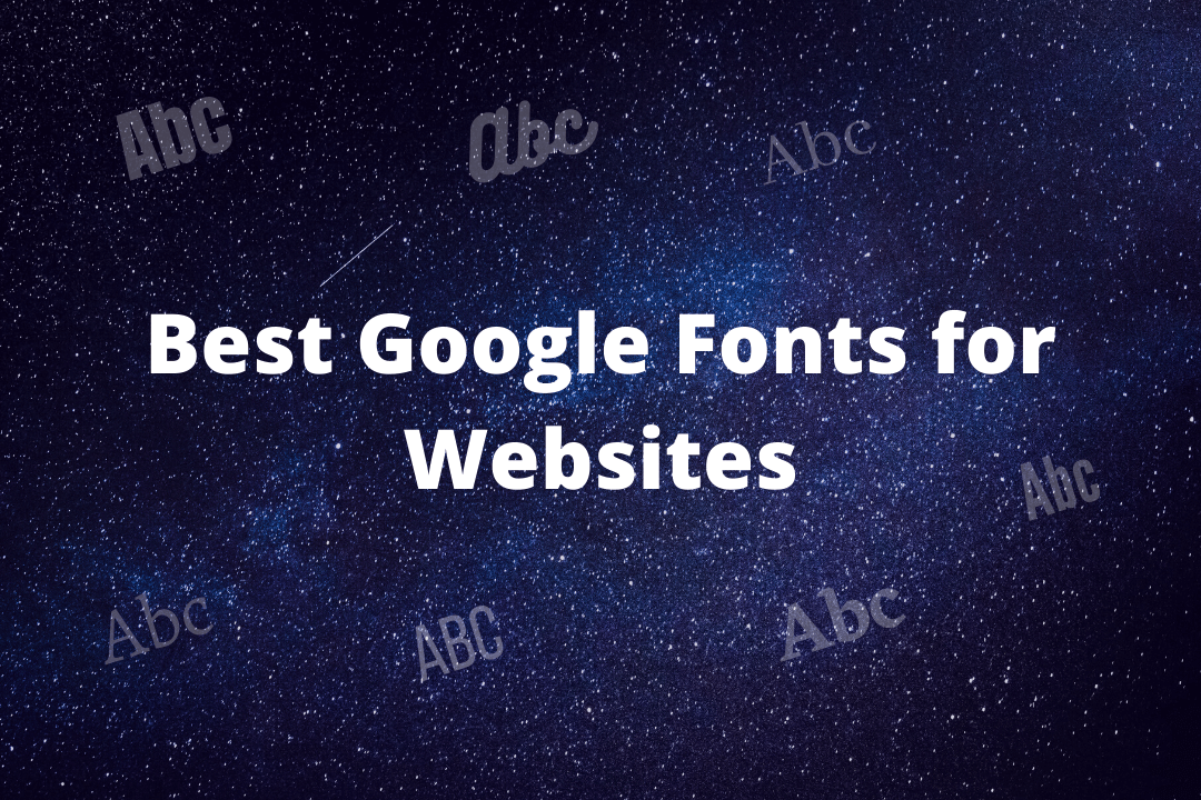 best Google web font for website