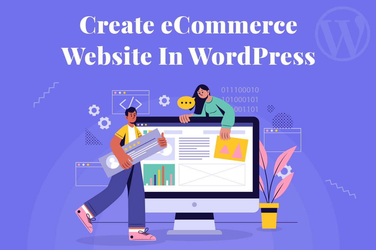 Create eCommerce Website In WordPress